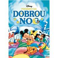 Pohádky na dobrou noc Disney - Kniha