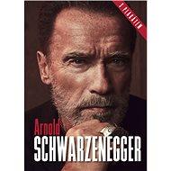Arnold Schwarzenegger - Kniha