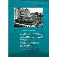 Matica slovenská a národná otázka v prvej Československej republike