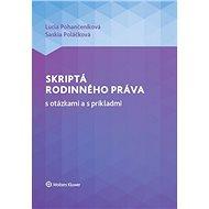 Skriptá rodinného práva s otázkami a s príkladmi - Kniha