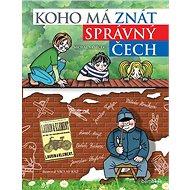 Koho má znát správný Čech - Kniha