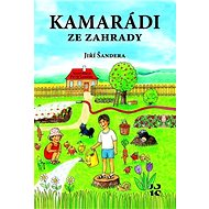 Kamarádi ze zahrady - Kniha