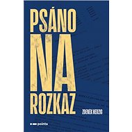 Psáno na rozkaz - Kniha