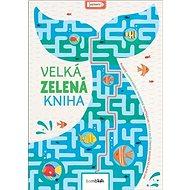 Velká zelená kniha: zábavné eko aktivity - Kniha