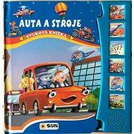 Auta a stroje Zvuková knížka - Kniha