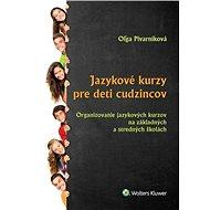 Jazykové kurzy pre deti cudzincov