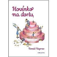 Hovínko na dortu - Kniha