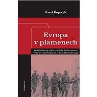 Evropa v plamenech - Kniha