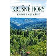 Krušné hory známé i neznámé - Kniha