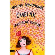 Čmelák - Láskyplné povídky - Kniha