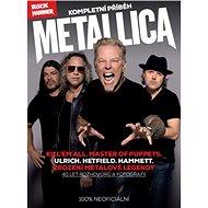 Metallica: kompletní příběh - Kniha