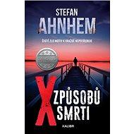 X způsobů smrti: Čisté zlo motiv k vraždě nepotřebuje - Kniha