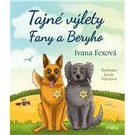 Tajné výlety Fany a Beryho - Kniha