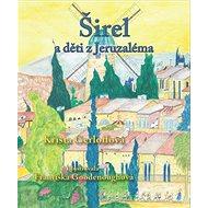 Širel a děti z Jeruzaléma - Kniha