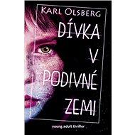 Dívka v podivné zemi - Kniha