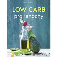 Low Carb pro lenochy - Kniha