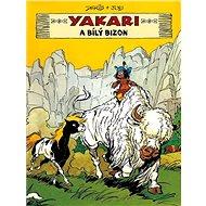 Yakari a Bílý bizon - Kniha