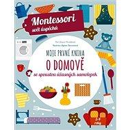 Moje první kniha o domově: se spoustou úžasných samolepek - Kniha