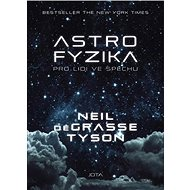 Astrofyzika pro lidi ve spěchu - Kniha