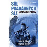 Sůl pradávných slz: Sága ztracených Vikingů - Kniha
