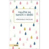 Naučte se tančit v dešti - Kniha