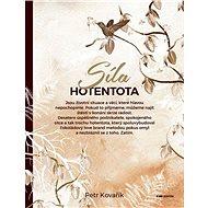 Síla hotentota - Kniha