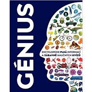 Génius: Encyklopedie plná informací a zábavně naučných kvízů - Kniha