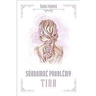Súkromné problémy Tina - Kniha