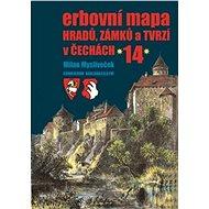 Erbovní mapa hradů, zámků a tvrzí v Čechách 14 - Kniha