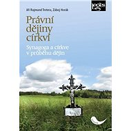 Právní dějiny církví: Synagoga a církve vprůběhu dějin - Kniha
