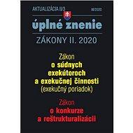 Aktualizácia II/3 úplné znenie Zákony II. 2020: Zákon o súdnych exekútoroch a exekučnej činnosti, Zá - Kniha