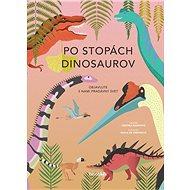 Po stopách dinosaurov - Kniha