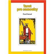 Tarot pro samouky - Kniha