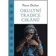 Okultní tradice Cikánů - Kniha