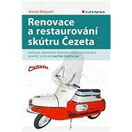 Renovace a restaurování skútru Čezeta - Kniha