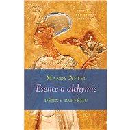 Esence a alchymie: Dějiny parfému - Kniha