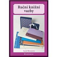 Ruční knižní vazby - Kniha