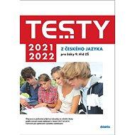 Testy 2021-2022 z českého jazyka pro žáky 9. tříd ZŠ - Kniha