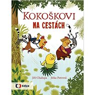 Kokoškovi na cestách - Kniha