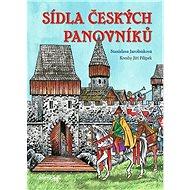 Sídla českých panovníků - Kniha