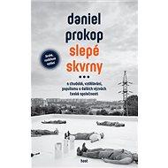 Slepé skvrny: O chudobě, vzdělávání, populismu a dalších výzvách české společnosti - Kniha