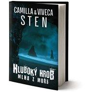 Hluboký hrob: Mlha z moře - Kniha