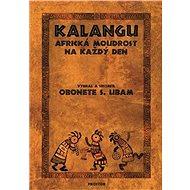 Kalangu: Africká moudrost na každý den - Kniha