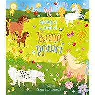 Koně a poníci - Kniha