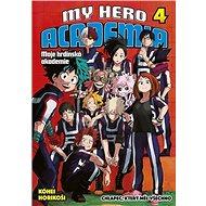 My Hero Academia 4 Moje hrdinská akademie - Kniha
