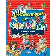 Mini encyklopédia pre najmenších - Kniha