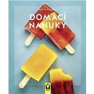 Domácí nanuky - Kniha