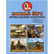 Rychlé šífy kapitána Richarda Konkolského - Kniha