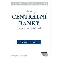 Jsou centrální banky za zenitem své slávy? - Kniha