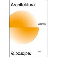 Architektura reciprocity - Kniha